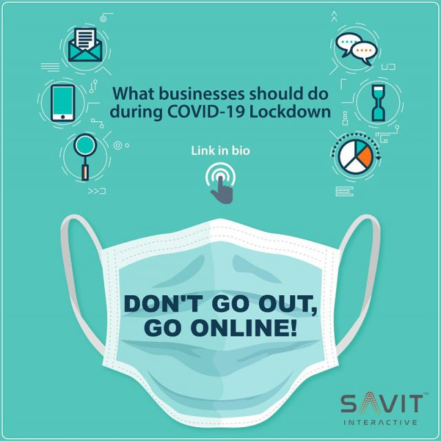 Don't go out, Go Online! What businesses should do during COVID-19
