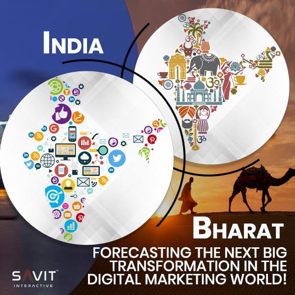 India Versus Bharat – Forecasting The Next Big Transformation In The Digital Marketing World?