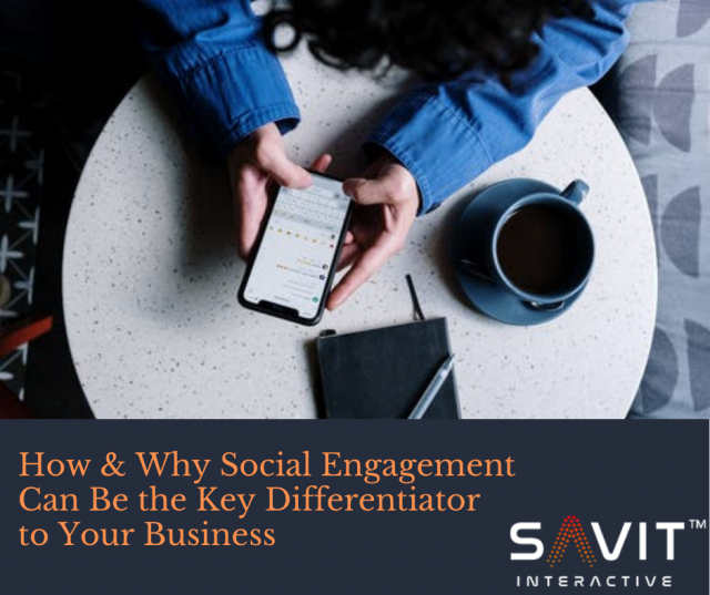 How & Why Social Engagement Can Be the Key Differentiator to Your Business