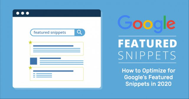 How to Optimize for Google's Featured Snippets in 2021