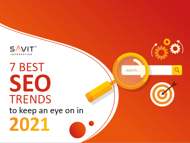 7 Best SEO Trends To Keep an Eye on in 2021