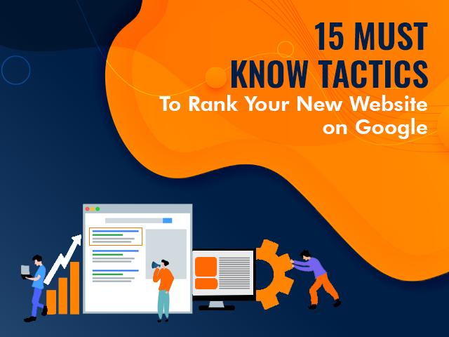 Tactics to Rank Your New Website on Google